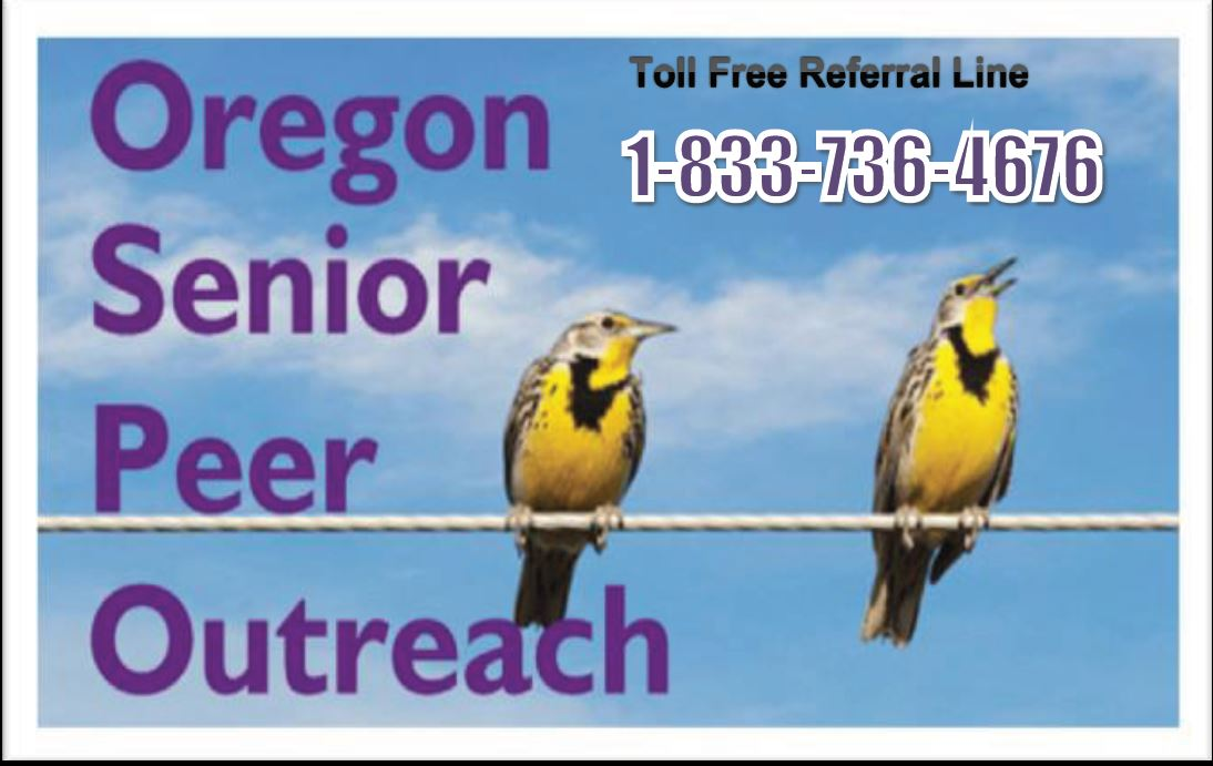 OSPO – Oregon Senior Peer Outreach by Telephone for Older Adults / Seniors – Weekdays and Weekends