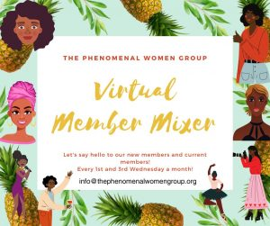 Phenomenal Women Group Virtual Member Mixer - Wednesday @ Fourthcoming