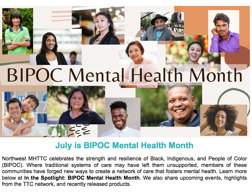 You are currently viewing AM – All Month – BIPOC Mental Health Month: Strength in Communities with MHTTC – Mental Health Technology Transfer Center Network