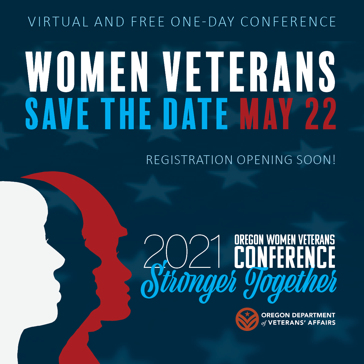 ODVA – Oregon Department of Veterans' Affairs – Save the Date – Virtual and Free Woman Veterans Conference – Saturday May 22